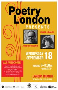 Poetry London Presents Jason Dickson and Emma Healey Wednesday Sept 2019